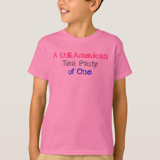A U.S.American Tea Party of One T-Shirt
