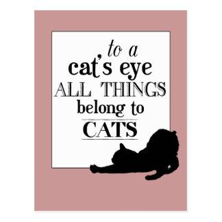 A un ojo de gato todas las cosas pertenecen a los  postales