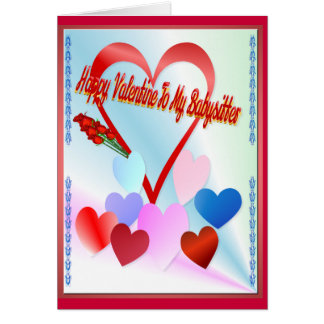 A Valentine For Baby Sitter Card
