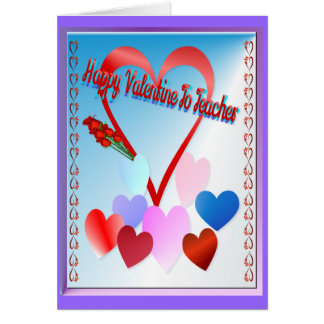 A Valentine For Teacher Greeting Card