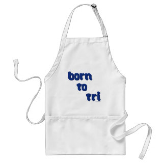 """A variety of products with the """"born to tri"""" logo adult apron"""