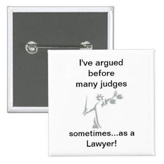 ¡a veces como abogado! pin cuadrada 5 cm