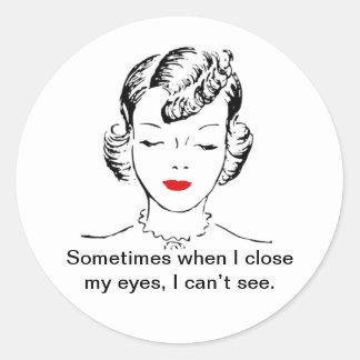 A veces cuando me cierro los ojos, no puedo ver pegatina redonda
