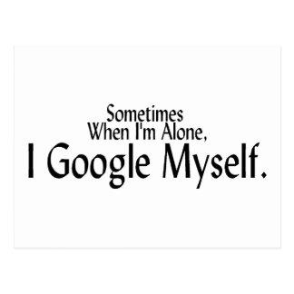 A veces cuando soy solo, I Google mismo Tarjetas Postales