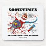 A veces el pensamiento daña mis neuronas alfombrillas de ratón