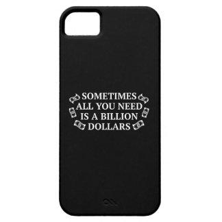 A veces todos lo que usted necesita son mil iPhone 5 fundas