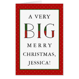 A Very Big Merry Christmas | Fun and Elegant Text Card