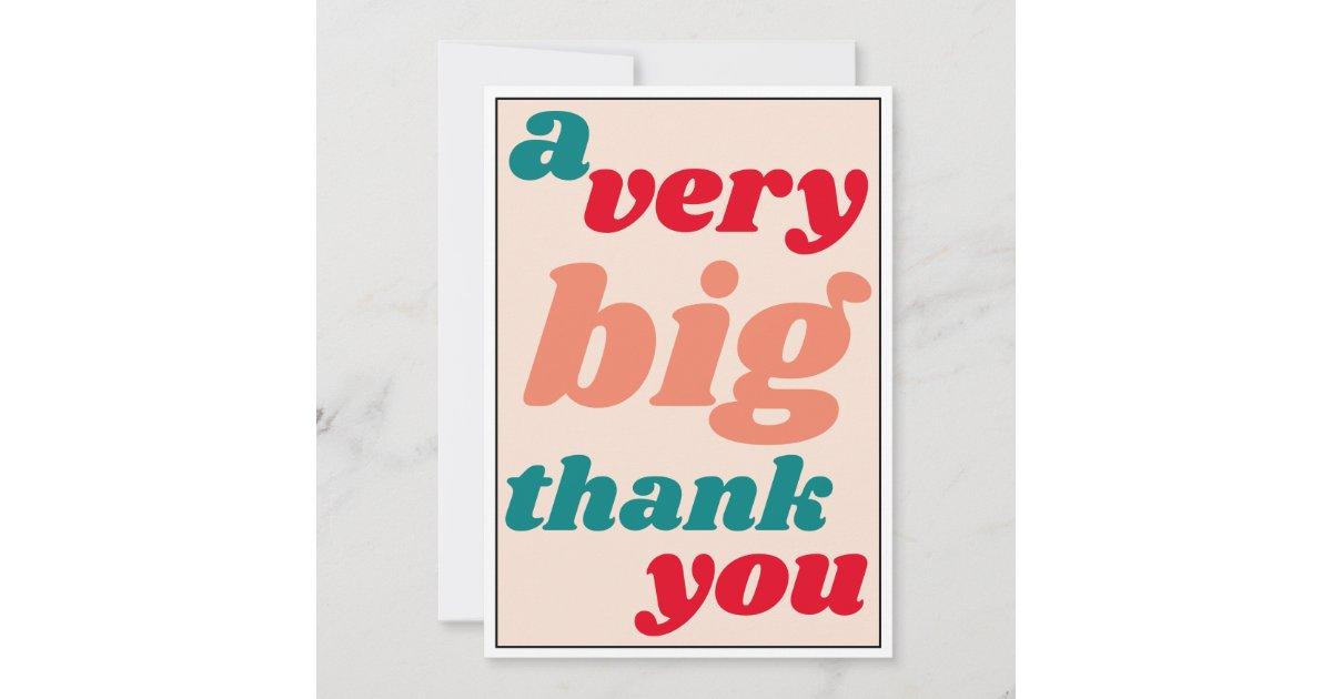 a very big thank you casual office appreciation  zazzle