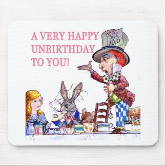 A Very Happy Unbirthday to You! Mouse Pad