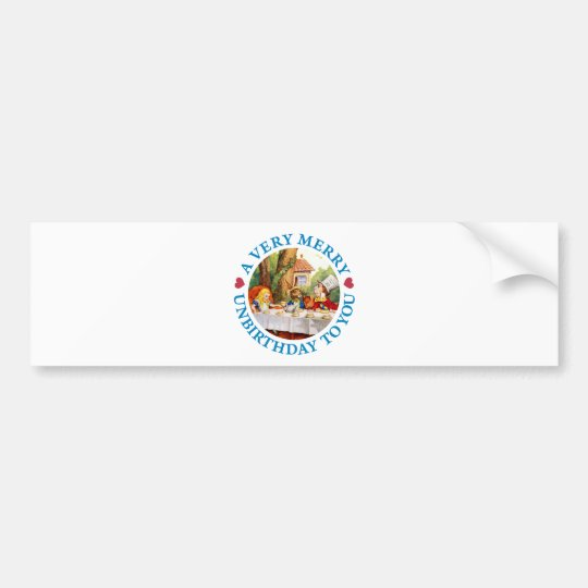 A VERY MERRY UNBIRTHDAY TO YOU BUMPER STICKER