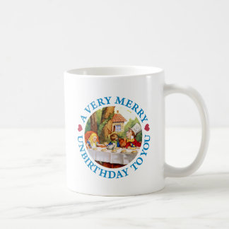 A VERY MERRY UNBIRTHDAY TO YOU COFFEE MUG