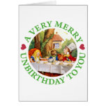 A VERY MERRY UNBIRTHDAY TO YOU! GREETING CARD