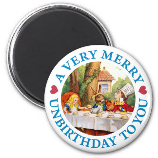 A VERY MERRY UNBIRTHDAY TO YOU MAGNET