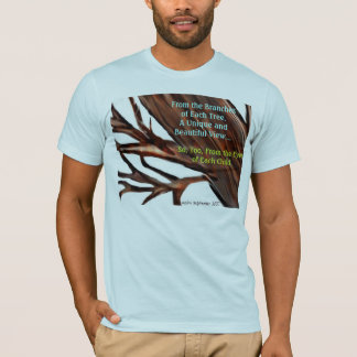 A VIEW FROM THE BRANCHES T-Shirt