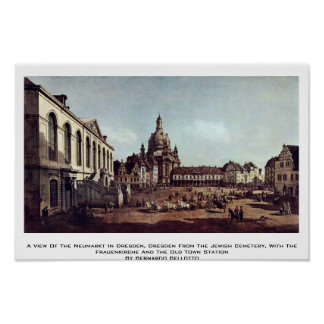 A View Of The Neumarkt In Dresden Print