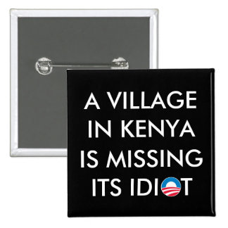 A Village in Kenya is Missing its Idiot 2 Inch Square Button