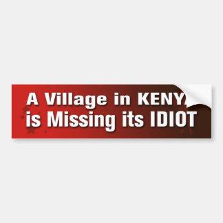 A Village In Kenya Is Missing Its Idiot Bumper Sti Bumper Sticker