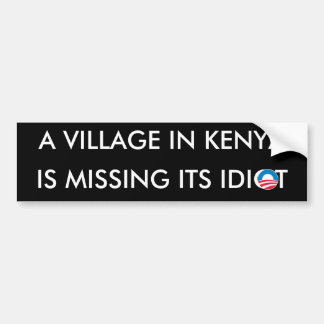 A Village in Kenya is missing its Idiot Bumper Sticker