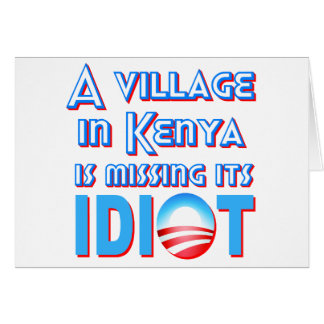 A Village in Kenya is Missing its Idiot Obama Card