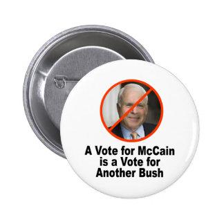 A Vote for McCain is a Vote for Bush Button