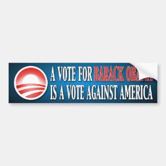 A Vote for Obama is Against America Bumper Sticker Car Bumper Sticker