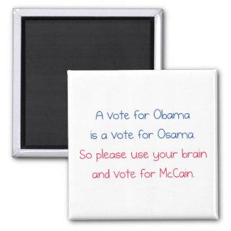 A Vote for Obama Magnet