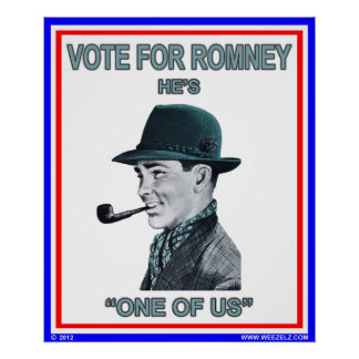 """A Vote For Romney Poster """"oneof us"""""""