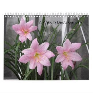 A Walk In Dad's Garden Calendars