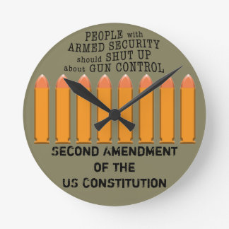 A wall clock that says it all! Second Amendment