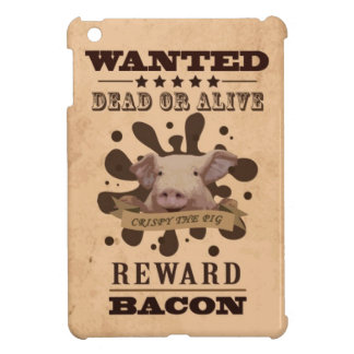 A Wanted Pig don't want to be a Bacon iPad Mini Cases