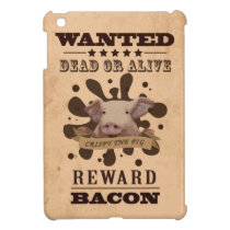 A Wanted Pig don't want to be a Bacon iPad Mini Cover
