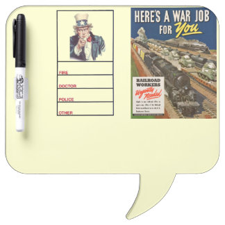 A War Job For You Dry-Erase Whiteboard