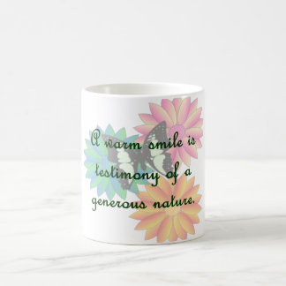 A warm smile is testimony of a generous nature classic white coffee mug
