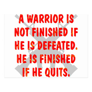 A Warrior Is Not Finished If He Is Defeated Postcard