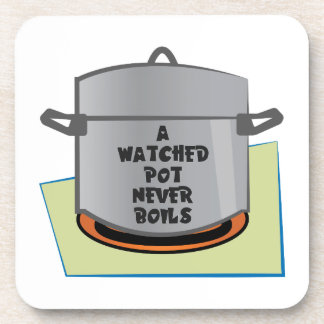 A Watched Pot Drink Coasters