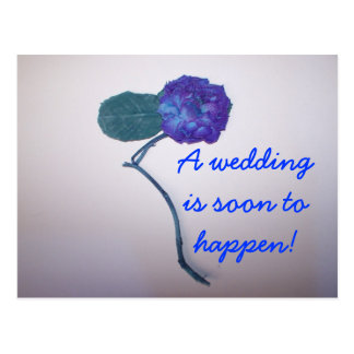 A wedding is soon to happen! postcard