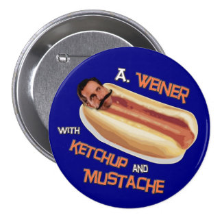 A Weiner with ketchup & mustache Pinback Button