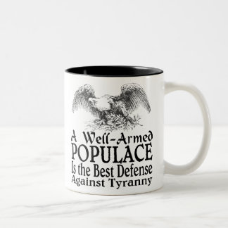A Well Armed Populace Is the Best Defense Coffee Mug