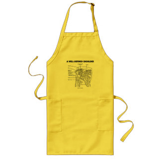 A Well-Defined Shoulder (Anatomical Humor) Long Apron