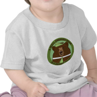 A Well Dressed Bear Is A Deadly Bear T-shirts