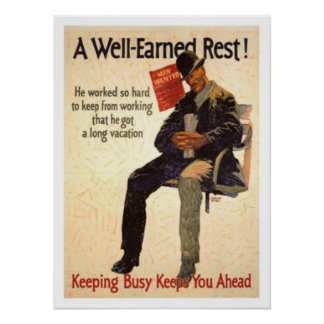 A Well Earned Rest Poster
