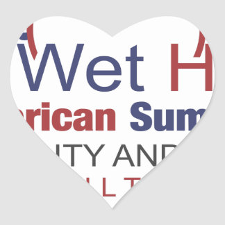 A Wet Hot American Summer Heart Sticker