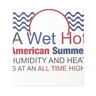 A Wet Hot American Summer Notepad