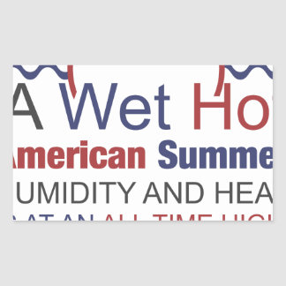 A Wet Hot American Summer Rectangular Sticker