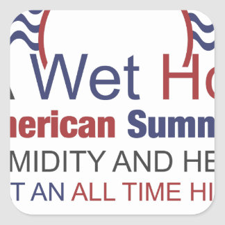 A Wet Hot American Summer Square Sticker