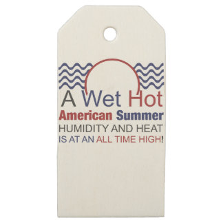 A Wet Hot American Summer Wooden Gift Tags