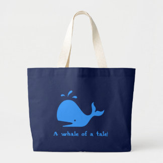 A whale of a tale! canvas bag