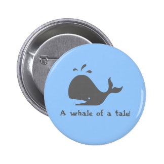 A whale of a tale buttons