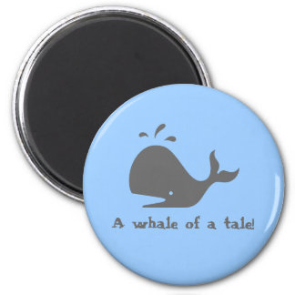 A whale of a tale fridge magnets