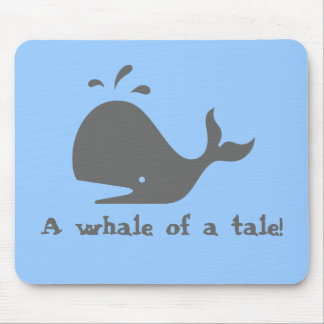 A whale of a tale! mouse pad